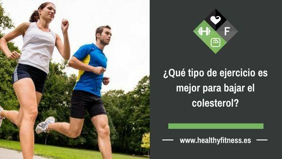¿Qué tipo de ejercicio es mejor para bajar el colesterol?