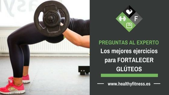 Los mejores ejercicios para fortalecer gluteos