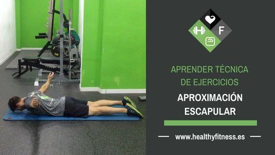 Aproximación escapular en suelo – Ejercicio de espalda para entrenar en casa