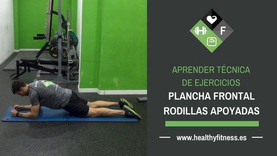 Plancha frontal con rodillas – Ejercicio de abdominales para entrenar en casa