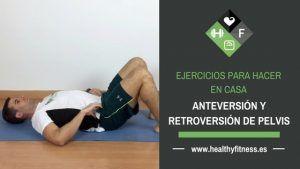 ejercicio anteversion y retroversion de pelvis