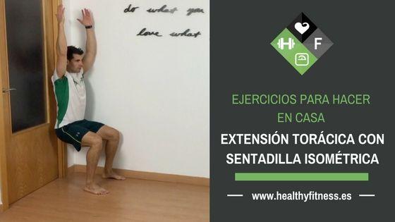 Extensión dorsal en Sentadilla isométrica  – Ejercicio para casa