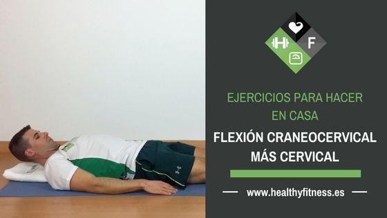 Flexión Craneocervical más Flexión Cervical – Ejercicio para el cuello
