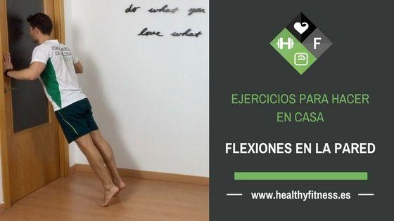 Flexiones en la pared – Ejercicio para Pectorales en casa