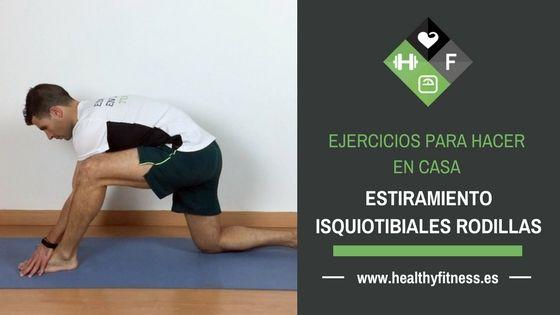 Estiramiento isquiotibiales – Ejercicio para estirar las piernas