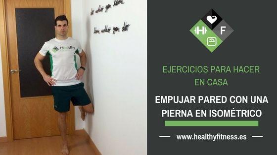 Ejercicio para glúteo medio – Empujar la pared con una pierna
