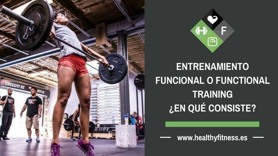 Entrenamiento funcional o Functional Training – ¿En qué consiste?