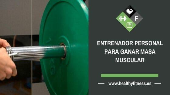 entrenador personal para ganar masa muscular