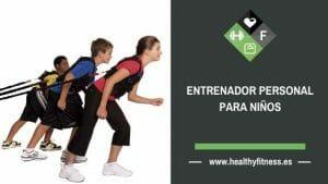 entrenador personal para niños madrid