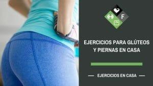 ejercicios para gluteos y piernas en casa